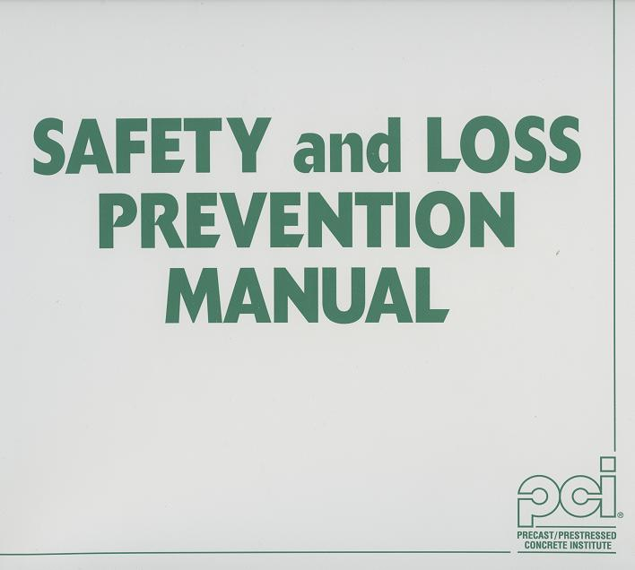 SLP100 -  Safety & Loss Prevention Manual, 1st Ed.