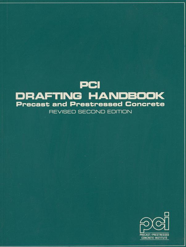 MNL119 - PCI Drafting Handbook, 2nd Ed.