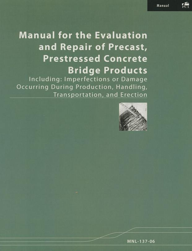 MNL137 - Evaluation & Repair of Precast Bridges 1st Ed PRINT